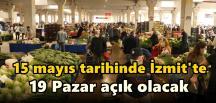 İzmit'te 19 halk pazarı 15 Mayıs'ta da açık