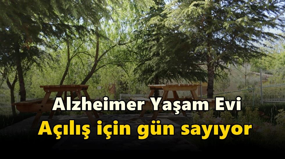 Alzheimer Yaşam Evi  açılış için gün sayıyor